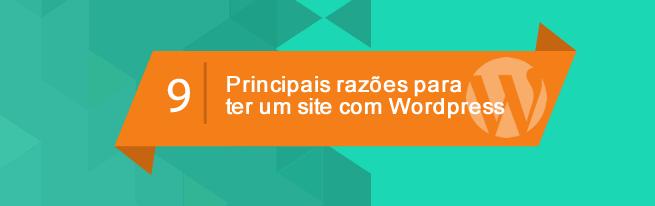 9-principais-razoes-para-ter-um-site-em-wordpress